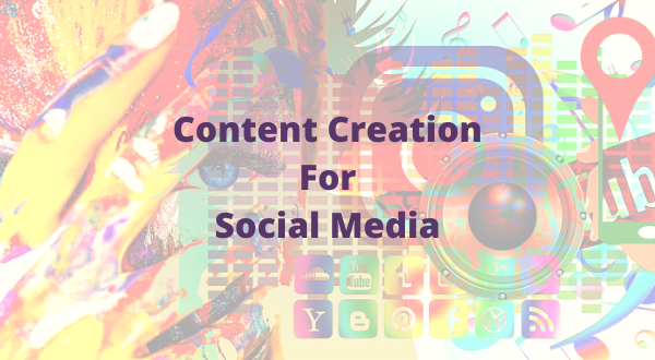 how to create content for social media