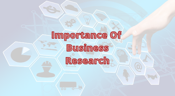 importance of business research