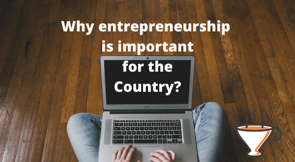 Why entrepreneurship is important