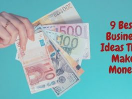 9 Best Business Ideas That Make Money